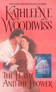 cover of The Flame and the Flower by Kathleen Woodiwiss